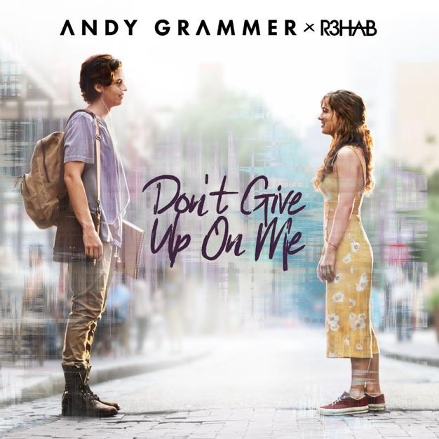 دانلود آهنگ Don\\\'t Give Up on Me از ANDY GRAMMER به همراه متن موزیک